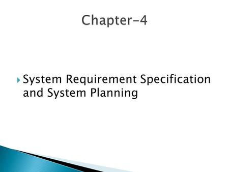  System Requirement Specification and System Planning.