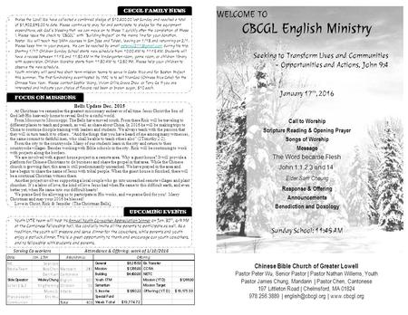 WELCOME TO CBCGL English Ministry Chinese Bible Church of Greater Lowell Pastor Peter Wu, Senior Pastor | Pastor Nathan Willems, Youth Pastor James Chung,