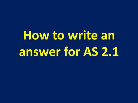 How to write an answer for AS 2.1. *Important You must write down all Observations You must back these observations up with all ionic equations.