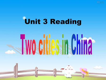 Unit 3 Reading. Part One Welcome to Beijing video Ornament columns.
