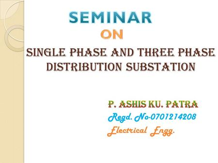 Single Phase and three Phase Distribution Substation