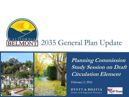 2035 General Plan Update Planning Commission Study Session on Draft Circulation Element February 2, 2016.