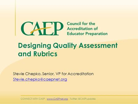 Designing Quality Assessment and Rubrics