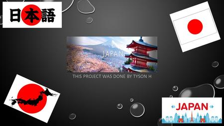 JAPAN THIS PROJECT WAS DONE BY TYSON H. JAPAN FACTS Norway introduced salmon sushi to the Japanese in the 80s. The world's most expensive tuna was sold.