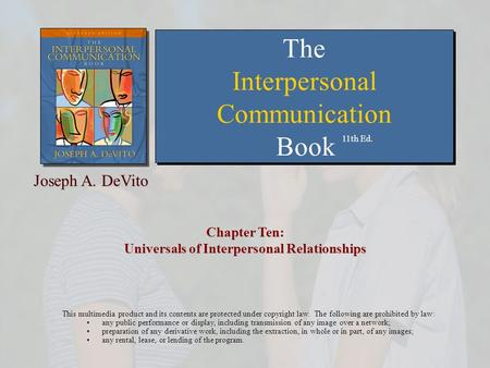 universals of interpersonal communication But if interpersonal communication is defined by sharing information, then logically, we can say that an ethical action is something that increases this function let me show you what i mean.