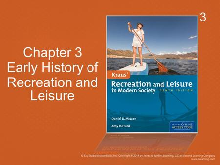 3 Chapter 3 Early History of Recreation and Leisure.