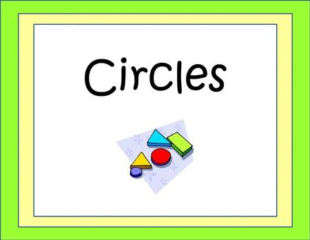Circles. Warm Up Find the area of each figure. 1). 3). 2). 4). 34 cm 4.5 cm 24 cm 39 cm 5 cm 2.4 yd. 5.67 yd. 3 yd. 12 in 4 in 5.5 in.