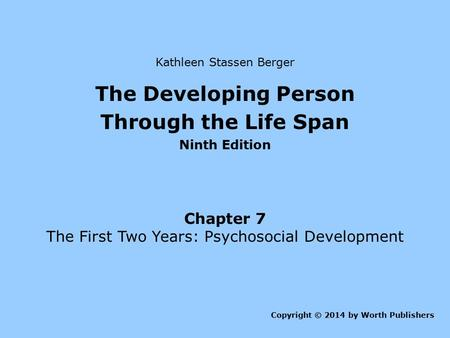 developmental psychology and berger Biosocial development berger, k (2005) the developing person through the lifespan new york: worth developmental psychology.