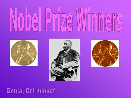 The Nobel prize is awarded once a year for outstanding achievements in the following categories: Physics Chemistry Physiology & medicine Literature Peace.