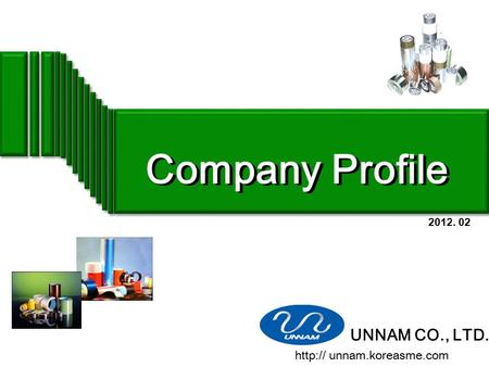 Company Profile UNNAM CO., LTD.  unnam.koreasme.com