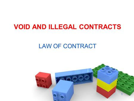 VOID AND ILLEGAL CONTRACTS LAW OF CONTRACT 1. S 2(g) of the Contract Act A void contract is an agreement that is not enforceable by law 2.