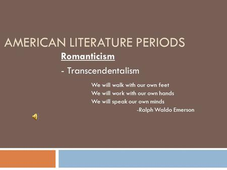 american literary movements summary Summary description tone (and audience)  the small and large world of american writers, 1820–1865  american literary traditions.