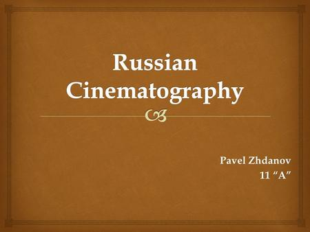 Russian Cinematography