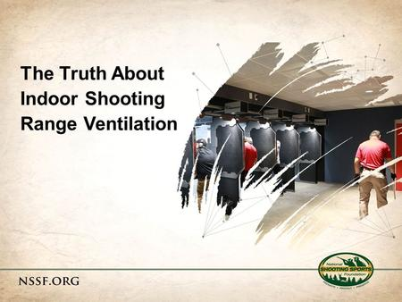 The Truth About Indoor Shooting Range Ventilation.