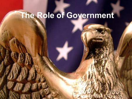 The Role of Government. Executive - Requirements Constitutional Requirements: –Be a native born citizen –At least 35 years old –A resident for at least.