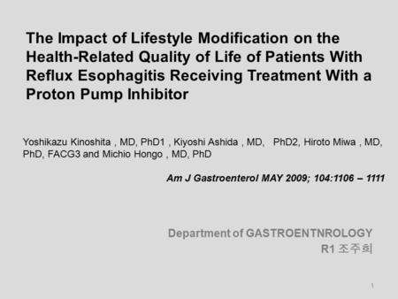 The Impact of Lifestyle Modification on the Health-Related Quality of Life of Patients With Reflux Esophagitis Receiving Treatment With a Proton Pump Inhibitor.