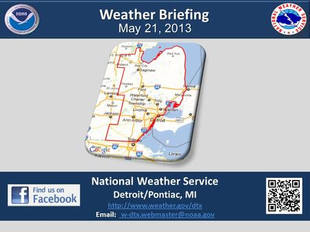 Weather Briefing May 21, 2013 National Weather Service Detroit/Pontiac, MI