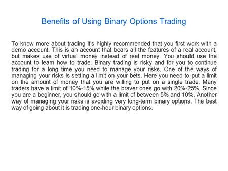 does the benefit of binary options trading work yahoo