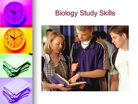 Biology Study Skills. A. Locating Information (Book) 1. Preface (also called the Table of Contents). A list of major topics and chapters with a page reference.
