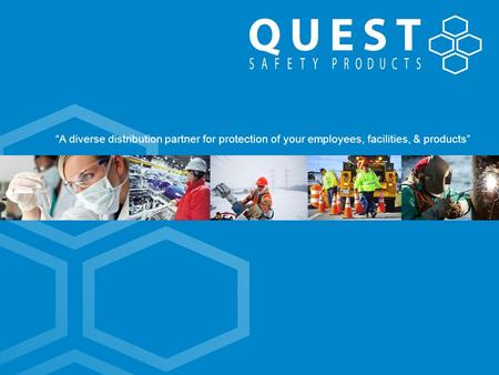 """A diverse distribution partner for protection of your employees, facilities, & products"""