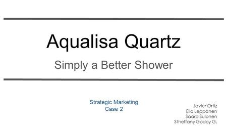 Aqualisa Quartz Simply a Better Shower Strategic Marketing Case 2