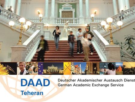 What is DAAD? DAAD Deutscher Akademischer Austausch Dienst German Academic Exchange Service  German national agency for international academic cooperation.