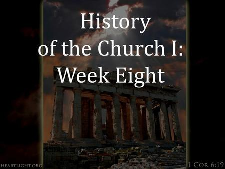 "History of the Church I: Week Eight. Who is this ""God-Man""?  At your table read Matthew 16:13-17, Mark 8:27-29  Discuss the questions on your worksheet."