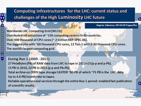 Computing infrastructures for the LHC: current status and challenges of the High Luminosity LHC future Worldwide LHC Computing Grid (WLCG): Distributed.