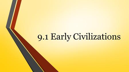 9.1 Early Civilizations. The Geography of India  India and several other countries make up the subcontinent of India.  A subcontinent is a large landmass.