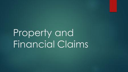 Property and Financial Claims. Property Property is anything of value that a person or business owns and therefore controls A major function of accounting.