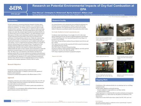 U.S. Environmental Protection Agency Office of Research and Development Research on Potential Environmental Impacts of Oxy-fuel Combustion at EPA Chun.