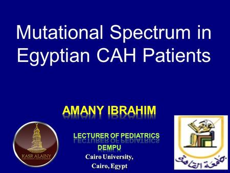Mutational Spectrum in Egyptian CAH Patients. Congenital adrenal hyperplasia (CAH), is a family of autosomal recessive disorders involving impaired synthesis.