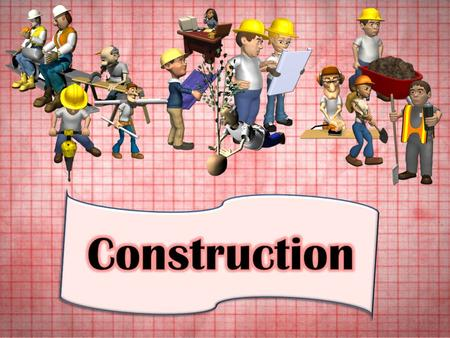 1.  Career description: construct and repair structures and fixtures of various woods prepare cutting lines on materials with a ruler, pencil, chalk.