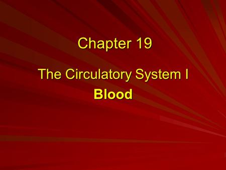 Chapter 19 The Circulatory System I Blood. Cardiovascular System The cardiovascular system includes: Blood The Heart Blood Vessels –Large and small arteries.