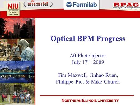 Optical BPM Progress A0 Photoinjector July 17th, 2009