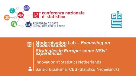 ROMA 23 GIUGNO 2016 MODERNISATION LAB - FOCUSSING ON MODERNISATION STRATEGIES IN EUROPE: SOME NSIS' EXPERIENCES Insert the presentation title Modernisation.
