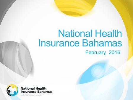 National Health Insurance Bahamas February, 2016.