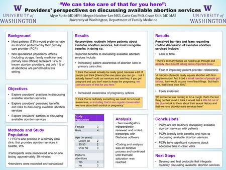 """We can take care of that for you here"": Providers' perspectives on discussing available abortion services Alyce Sutko MD MPH, Megan Hatcher-Lee MS3, Carie."