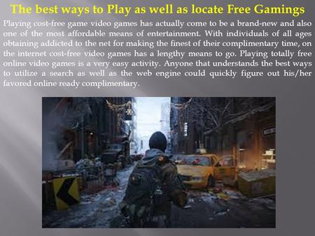 The best ways to Play as well as locate Free Gamings Playing cost-free game video games has actually come to be a brand-new and also one of the most affordable.