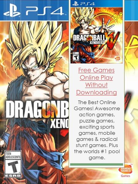 Free Games Online Play Without Downloading The Best Online Games! Awesome action games, puzzle games, exciting sports games, mobile games & radical stunt.