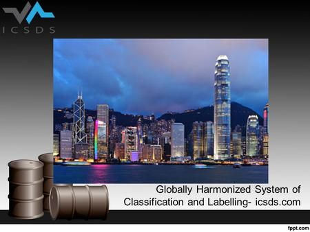 Globally Harmonized System of Classification and Labelling- icsds.com.