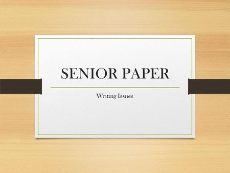 SENIOR PAPER Writing Issues. SPACING ERRORS SPACING Make sure your essay is properly spaced! There should not be any extra spaces in between paragraphs.