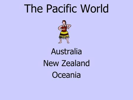 The Pacific World Australia New Zealand Oceania.