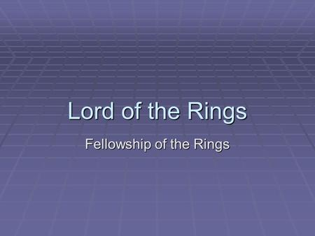 Lord of the Rings Fellowship of the Rings. Author Background  J.R.R. Tolkien was born in South Africa after his father, an English banker, took a job.