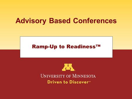 Advisory Based Conferences Ramp-Up to Readiness™.