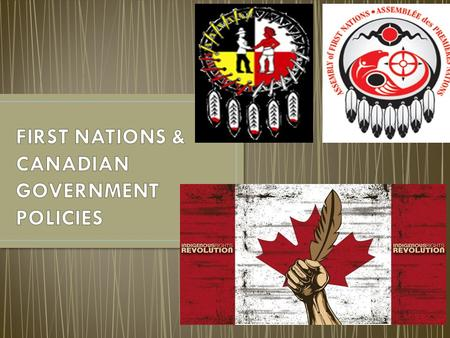 """How were the First Nations affected by the Canadian government's policies in the Northwest?"""