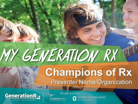"Champions of Rx Presenter Name/Organization. Game Rules: How to Play This game includes six rounds. For each round: The host will ask an ""opener"" question."