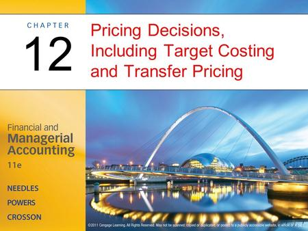 Pricing Decisions, Including Target Costing and Transfer Pricing 12.