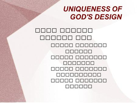 UNIQUENESS OF GOD'S DESIGN GODS UNIQUE DESIGN FOR BIBLE BAPTIST CHURCH BIBLE BAPTIST MEMBERS BIBLE BAPTIST MINISTRIES BIBLE BAPTIST FUTURE.