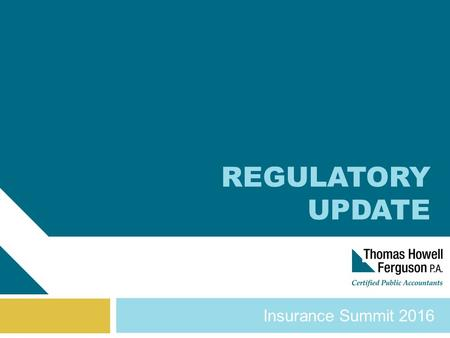 Insurance Summit 2016 REGULATORY UPDATE. Panel Participants Ray Farmer (Director, South Carolina Department of Insurance) Tim Morris (Hanover Stone Solutions)